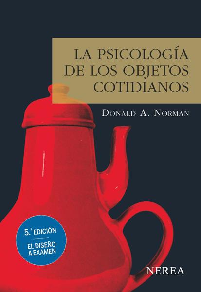 La psicología de los objetos cotidianos libros ingenieros