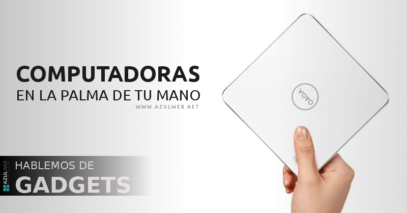 Mini PC, computadoras que caben en la palma de tu mano