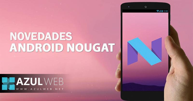 Novedades-de-Android-7.0-Nougat