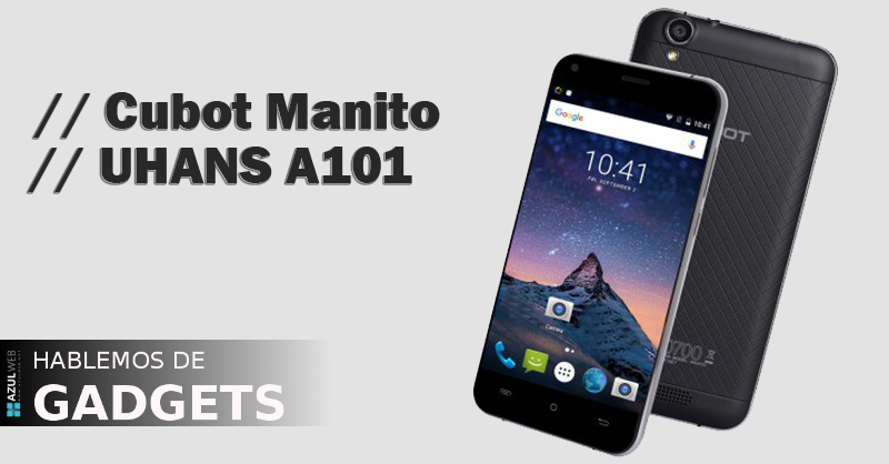 cubot-manito-y-uhans-a101